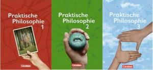 Praktische Philosophie (Bände 1-3) von Cornelsen